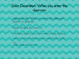 When you enter this classroom... door decoration