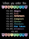 When You Enter This Classroom You Are... Musicians