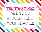 THE TWO TIMES when you should tell your teacher