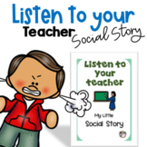 Listen to your Teacher- Social Story for students with Autism
