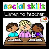 Listen to your Teacher- Social Story for preschool/SPED