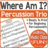 Where Am I Percussion Trio Ensemble for Beginners