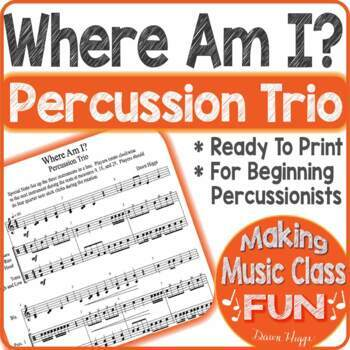 Where Am I Percussion Trio Ensemble for Beginners