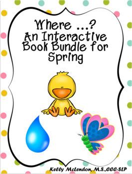 Where...? An Interactive Book Bundle for Spring - Speech & Language