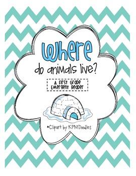 """""""Where Animals Live"""" Emergent Reader"""