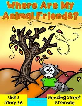 Where Are My Animal Friends? 1st Grade Reading Street Reso