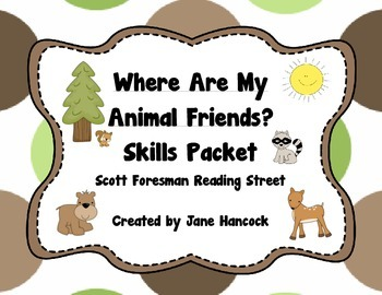 Where Are My Animal Friends? Skills Packet (Scott Foresman Reading Street)