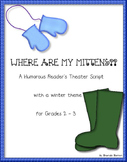 Where Are My Mittens? A Reader's Theater Script for Grades 2-3