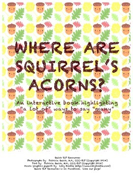 "Where Are Squirrels Acorns:  Many ways to say ""many."""