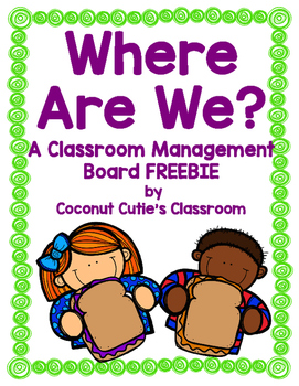 Where Are We? {A Classroom Management Board}