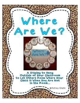 Where Are We? A Display for Outside of Your Classroom Door
