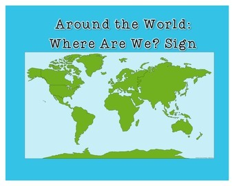 Where Are We? All Around the World Geography Themed Classroom Sign