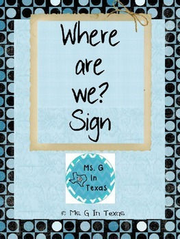 Where Are We? {Editable} Blue Classroom Management Sign