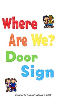 Where Are We Door Sign
