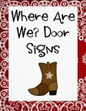 Where Are We Door Signs Cowboy