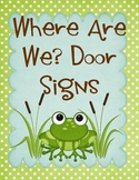 Where Are We Door Signs Frogs