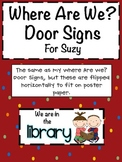 Where Are We? Door Signs for Suzy