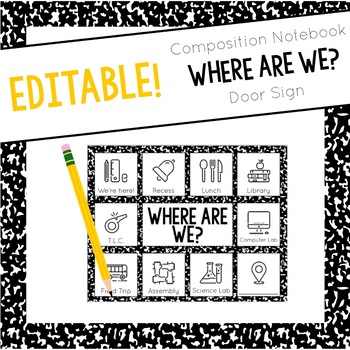 Where Are We? Editable Door Sign