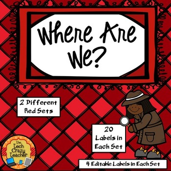 Where Are We? Editable Images for your Classroom Door- 2 Red Sets