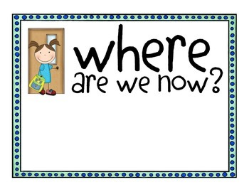 Where Are We Now? Classroom Door Sign