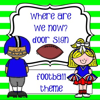 Where Are We Now Door Sign - Football with Lime Green