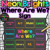 Where Are We? Sign - EDITABLE - Neon Brights Chalkboard