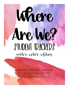 Where Are We - Student Trackers Water Color Edition