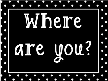 Where Are You Chart - Classroom Management - K-6