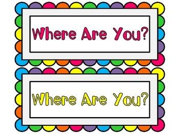 Editable Where Are You? Sign for Bathroom, Office, Nurse, Etc....FREEBIE