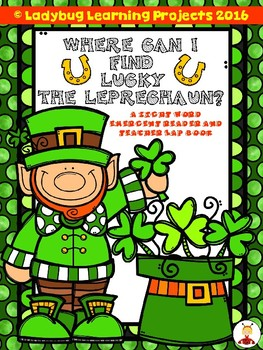 Where Can I Find Lucky the Leprechaun?  (A Sight Word Emer