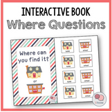 Where Can You Find It? – Interactive WH Question Book