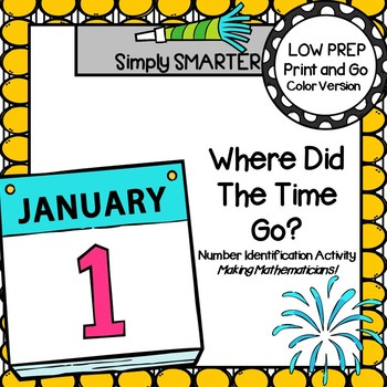 Where Did The Time Go?:  Low Prep New Year's Eve Number Identification Activity