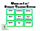 Where Did You Go?  Student Tracking System