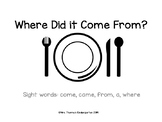 Where Did it Come From? Journeys sight word reader