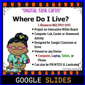 Where Do I Live- Google Classroom Digital Task Cards
