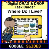 Where Do I Live- Google Classroom Digital Task Cards