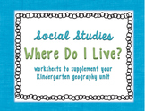Where Do I Live Social Studies for Kindergarten