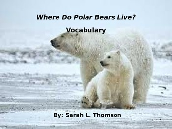 Where Do Polar Bears Live? Powerpoint