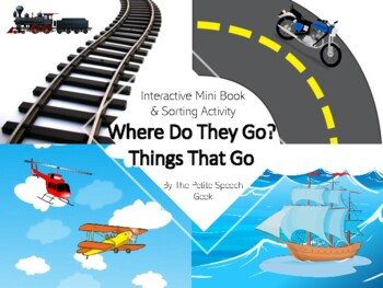 Where Do They Go? (things that go adaptive book)