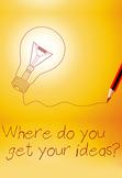"FREE Poster: ""Where Do You Get Your Ideas?"" classroom moti"