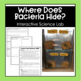 Where Does Bacteria Hide? Science Lab