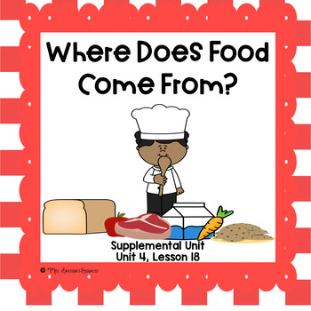 Where Does Food Come From?- First Grade Supplemental Unit