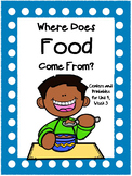 Where Does Food Come From? Journeys, Centers for all ability levels, 1st Grade