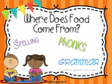 Where Does Food Come From? {spelling, grammar, and phonics practice}
