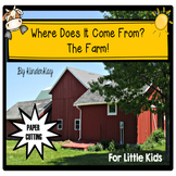 Farm Unit - Where Does Our Food Come From? For Young Children