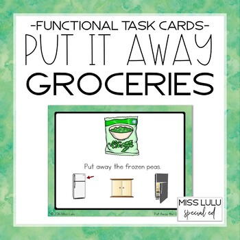 Put It Away: Groceries {Functional Task Cards}