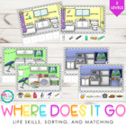 Where Does It Go? {Life Skills, matching, & classifying}