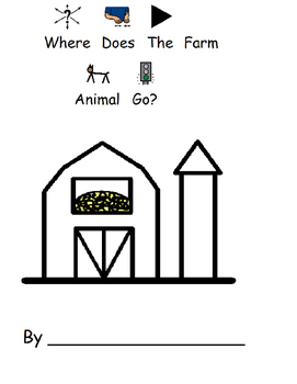 Where Does It Go On The Farm? Black and white copy, speech, autism