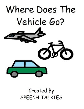 Where Does The Vehicle Go? Interactive Book, with manipulatives (Autism, Speech)