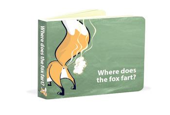 Where Does the Fox Fart?